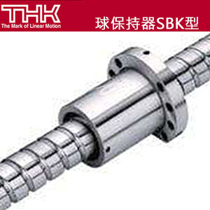 日本THK-SBK系列滚珠丝杆