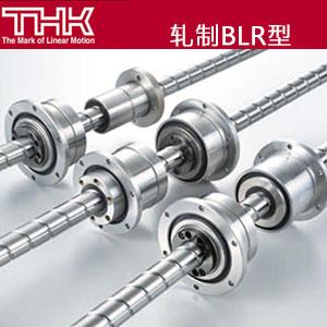THK滚珠丝杠\BLR型\旋转式滚珠螺母\轧制丝杆