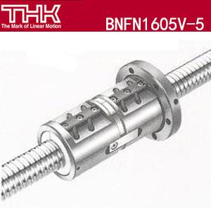 THK双螺母滚珠丝杆\高DN值丝杠\BNFN1605V-5